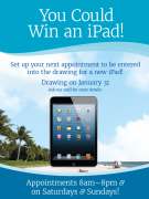 Win an iPad - You could win an iPad!<br /><br />Set up your next appointment to be entered into the drawing for a new ipad!<br /><br />Drawing on January 31<br />Ask our staff for more details<br /> (561) 440-4633<br /><br />Appointments 8am - 8pm & <br />on Saturdays & Sundays